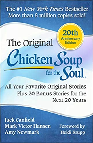 Chicken Soup for the Soul 20th Anniversary Edition: