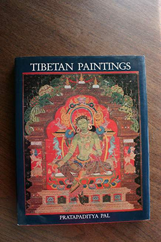 Tibetan Paintings: A Study of Tibetan Thankas, Eleventh to Nineteenth Centuries
