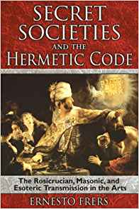 Secret Societies and the Hermetic Code: