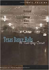 Texas Dance Halls: A Two-Step Circuit