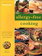 Allergy-Free Cooking (Eating For Health)