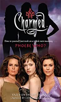 Phoebe Who? Charmed