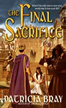 The Final Sacrifice (The Chronicles of Josan)