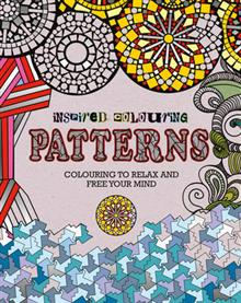 Inspired Colouring Patterns: Colouring to Relax and Free Your Mind