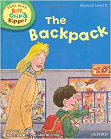 Oxford Reading Tree Read with Biff, Chip, and Kipper: Phonics: Level 3: The Backpack