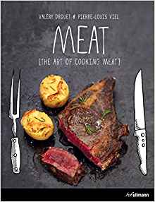 Meat: The Art of Cooking Meat