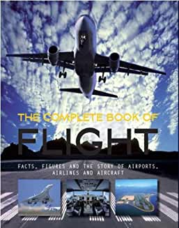 The Complete Book of Flight