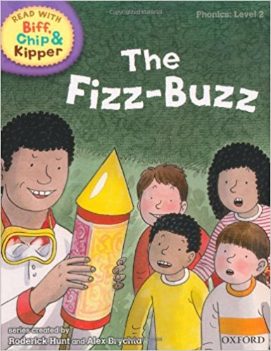 Oxford Reading Tree Read with Biff, Chip, and Kipper: Phonics: Level 2: The Fizz-Buzz