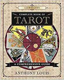 Llewellyn's Complete Book of Tarot: A Comprehensive Guide (Llewellyn's Complete Book Series)