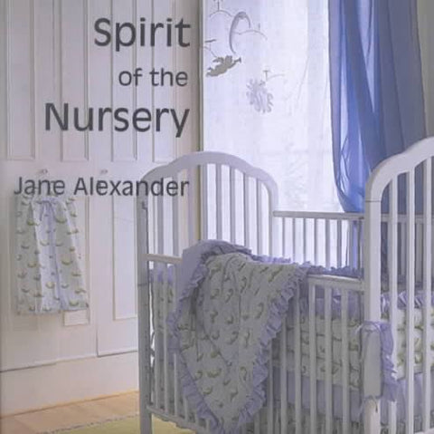 The Spirit of the Nursery