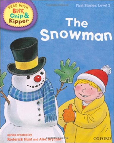 Read with Biff, Chip, and Kipper: First Stories: Level 2: The Snowman
