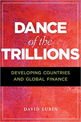 Dance of the Trillions: Developing Countries and Global Finance (The Chatham House Insights Series)
