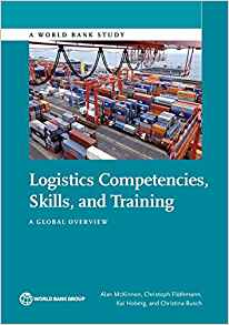 Logistics Competencies, Skills, and Training: A Global Overview (World Bank Studie