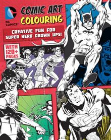 DC Comics Comic Art Colouring for Male Fans: Creative Fun for Super Hero Grown Ups!