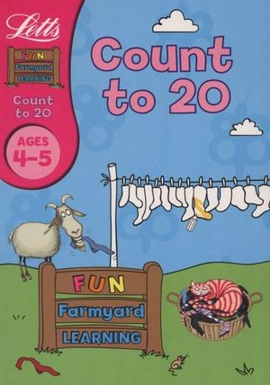Letts Fun Farmyard Learning Count To 20 Ages 4-5