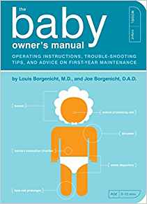 The Baby Owner's Manual: Operating Instructions, Trouble-