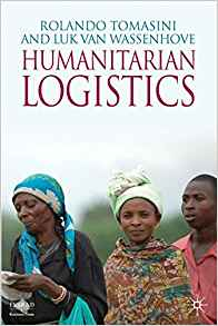 Humanitarian Logistics (INSEAD Business Press)