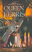 Queen Ferris: Book Two of the Stoneways Trilogy