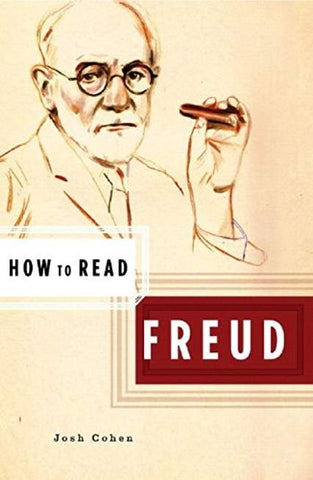How to Read Freud (How to Read)