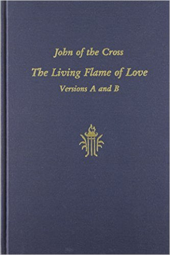 The Living Flame of Love: Versions A and B