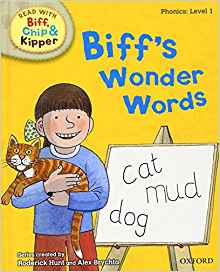 Read with Biff, Chip, and Kipper: Phonics: Level 1: Biff's Wonder Words