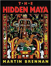 The Hidden Maya: A New Understanding of Maya Glyphs