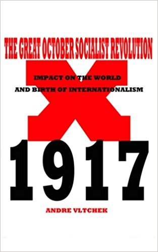 The Great October Socialist Revolution: Impact on the World and the Birth of Internationalism