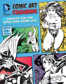 DC Comics Comic Art Colouring for Female Fans: Creative Fun for Super Hero Grown Ups!