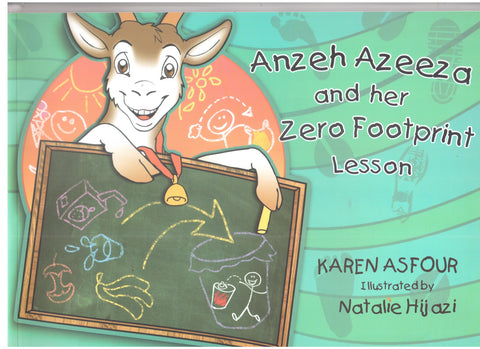Anzeh Al-Azeeza and Her Zero Footprint Lesson