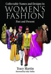 Collectable Names and Designs in Womens Fashion: Past and Present