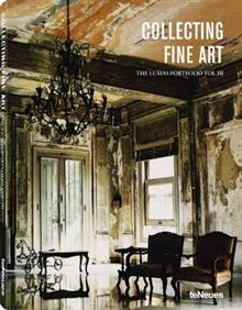 Collecting Fine Art: The Lumas Portfolio Vol III: Volume III