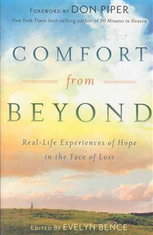 Comfort from Beyond: Real-Life Experiences of Hope in the Face of Loss