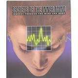 Secrets of the Inner Mind (Journey Through the Mind and Body)