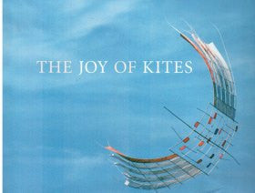 The Joy Of Kites