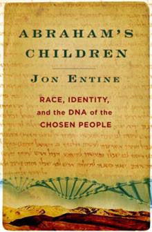 Abraham's Children: Race, Identity and the DNA of the Chosen
