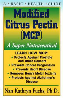 Modified Citrus Pectin: A Super Nutraceutical