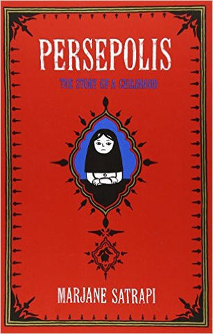 Persepolis: The Story of a Childhood (Pantheon Graphic Novels