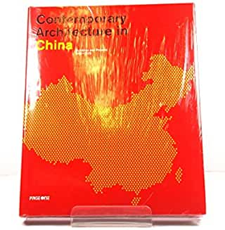 Contemporary Architecture in China: Buildings and Projects 2000-2020