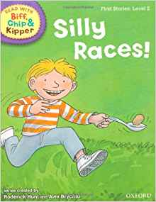 Read with Biff, Chip & Kipper: First Stories, Level 2: Silly Races!
