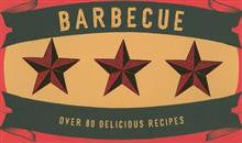 Barbecue: Over 80 Delicious Recipes