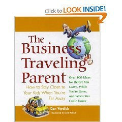 The Business Traveling Parent: How to Stay Close to Your Kids Wh
