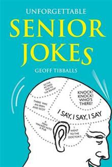 Unforgettable Senior Jokes