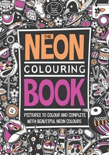 The Neon Colouring Book