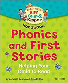 Oxford Reading Tree Read with Biff, Chip, and Kipper: Phonics and First Stories