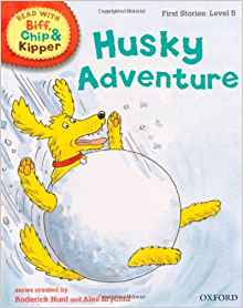 Husky Adventure (Read with Biff, Chip and Kipper: First Stories, Level 5