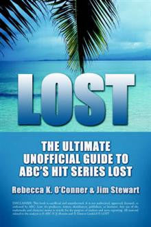 Lost: The Ultimate Unofficial Guide to ABC's Hit Series Lost News,