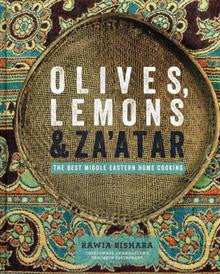 Olives, Lemons & Za'atar : The Best Middle Eastern Home Cooking