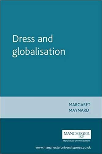 Dress and Globalisation (Studies in Design)