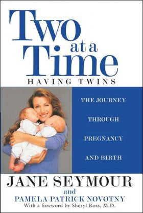 Two at a Time: Having Twins: The Journey Through Pregnancy and B