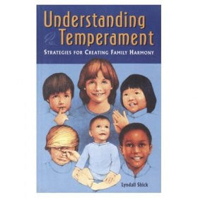 Understanding Temperament: Strategies for Creating Family Harmon